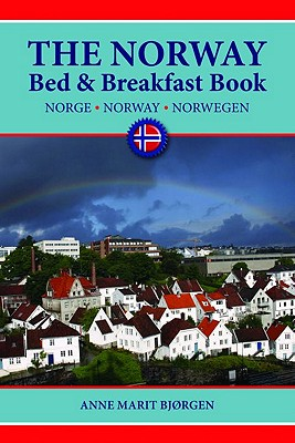 The Norway Bed & Breakfast Book By Bjorgen, Anne Marit